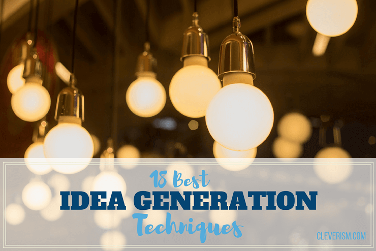 Best Idea Generation Techniques