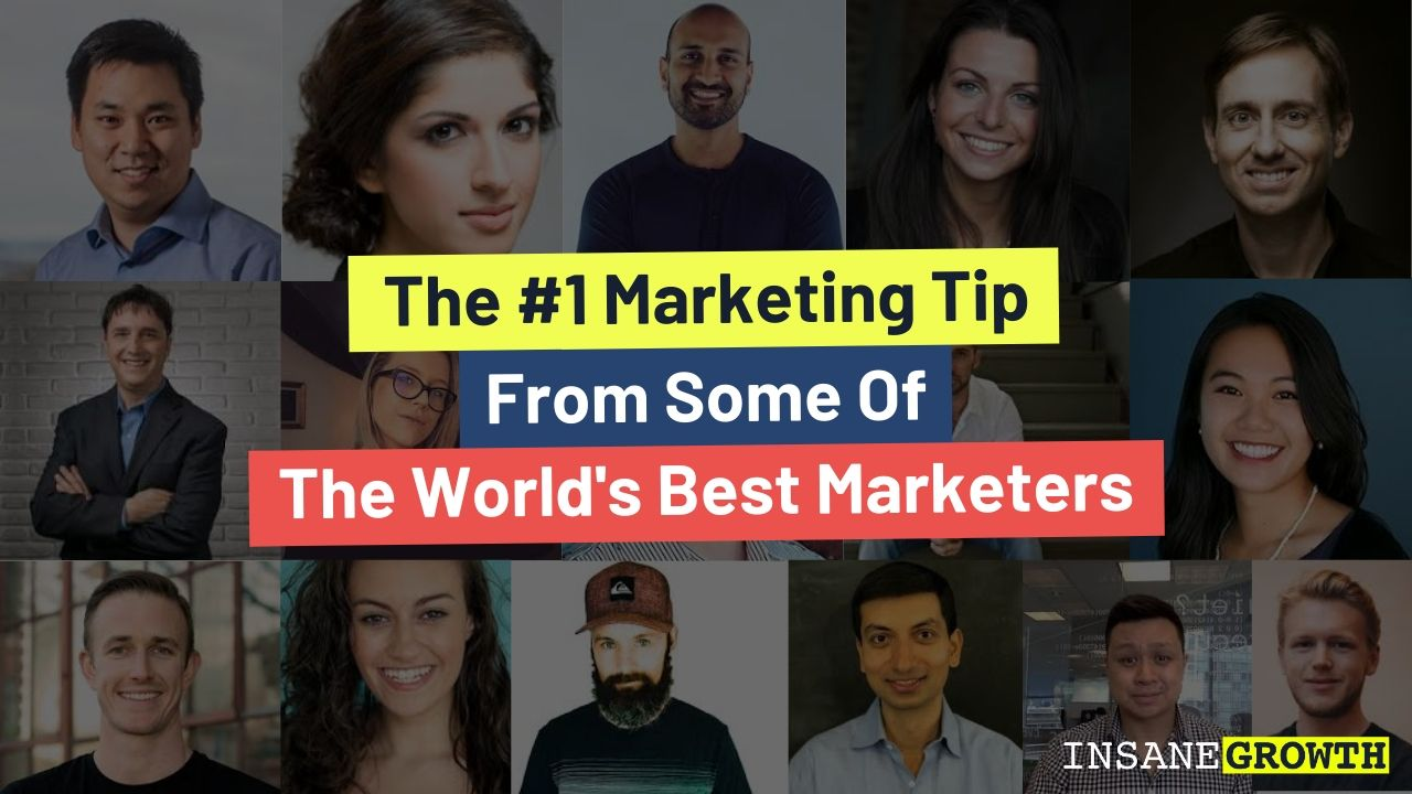 23 World Class Marketers Share Their Best Marketing Tips for 2020